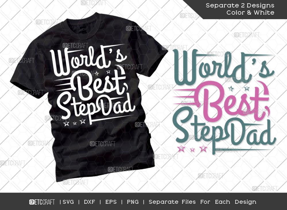 Worlds Best Stepdad SVG Cut File   Dad Shirt