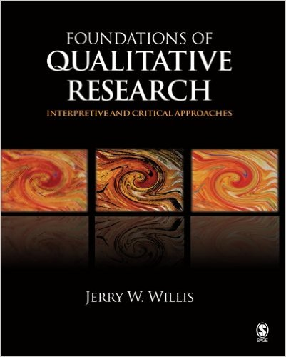 Jerry Willis - Foundations of Qualitative Research