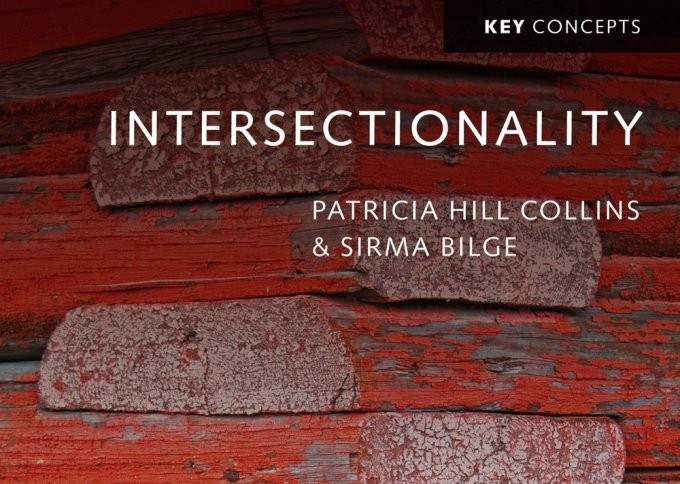 Patricia Hill Collins and Sirma Bilge - Intersectionality