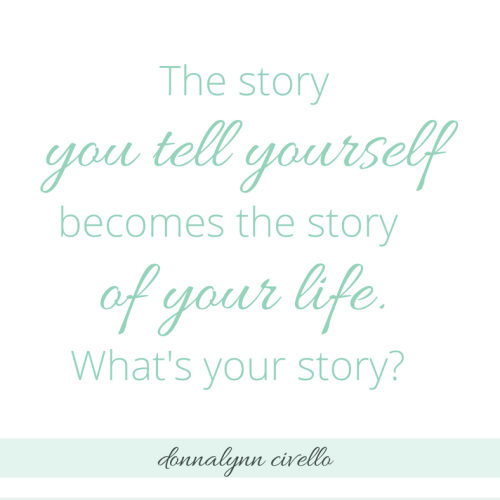 The story you tell yourself