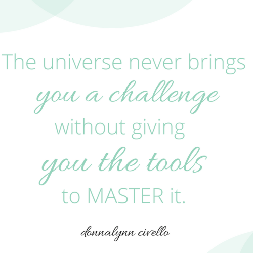 The universe never gives you tools