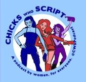 Chicks Who Script