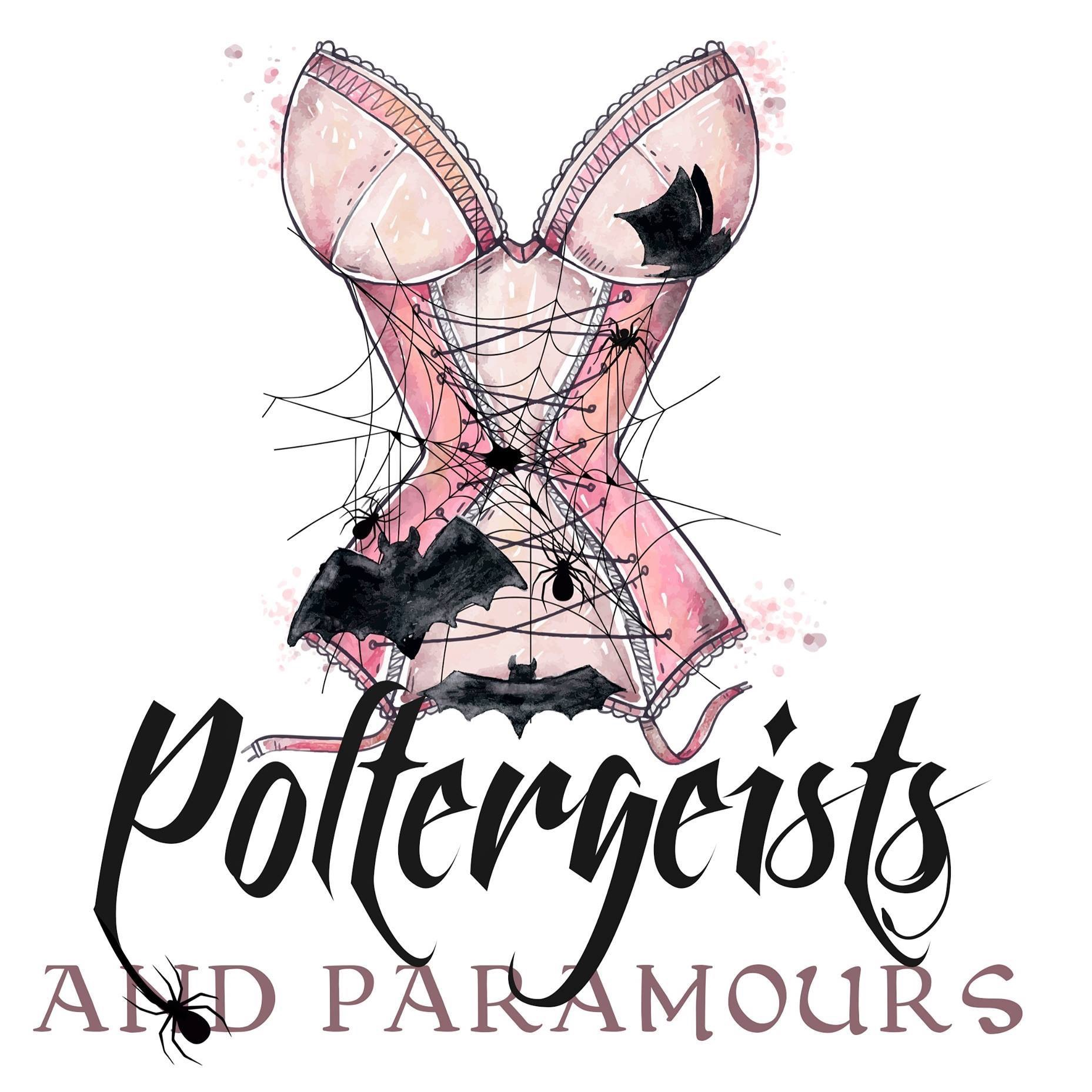 Poltergeists and Paramours