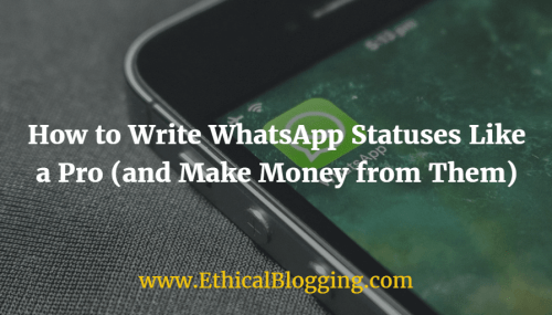 How to Write WhatsApp Statuses Like a Pro (and Make Money from Them)