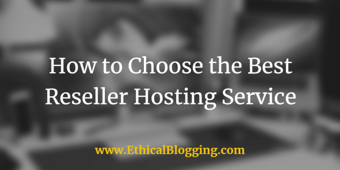 How to Choose the Best Reseller Hosting Service Featured Image