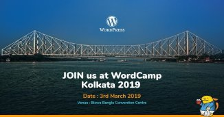 WordCamp Kolkata 2019: How and Why You Should Attend It (A Detailed Guide)