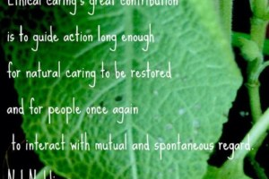 Nel Noddings: How can teachers help restore natural caring?