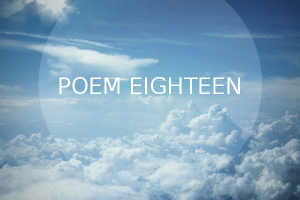 Poem Eighteen: Supporting Others