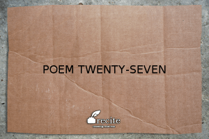 Poem Twenty-Seven: A Sonnet of Sympathetic Joy