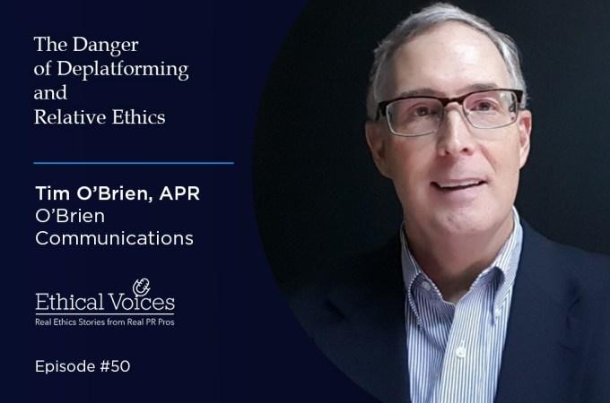 The Danger of Deplatforming and Relative Ethics – Tim O'Brien