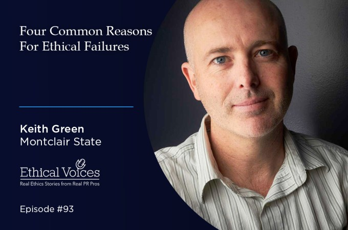 Four Common Reasons for Ethical Failures: Keith Green