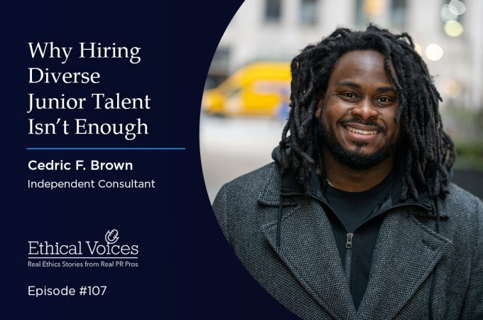 Why Hiring Diverse Junior Talent Isn't Enough – Cedric F. Brown, APR