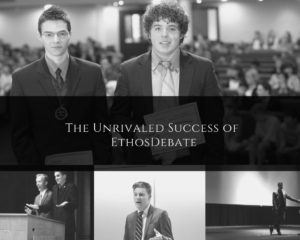 The Unrivaled Success of Ethos Debate