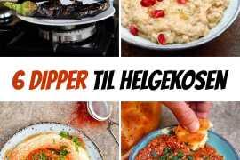 6 dipper til helgekosen - oppskrifter / Et kjøkken i Istanbul