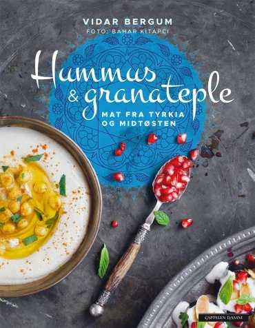 Hummus & granateple – Mat fra Tyrkia og Midtøsten / Vidar Bergum / Et kjøkken i Istanbul