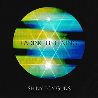 fading listening shiny toy guns