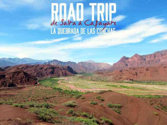 Argentine 2015 - La Quebrada de Las Conchas  ©Etpourtantelletourne.fr