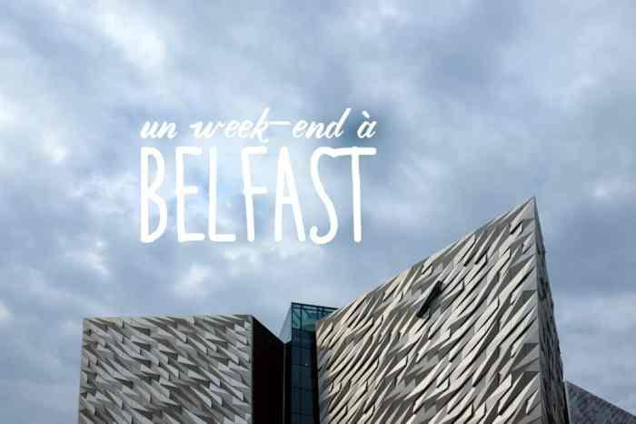 Conseils et bon plans pour un week-end à Belfast ©Etpourtantelletourne.fr