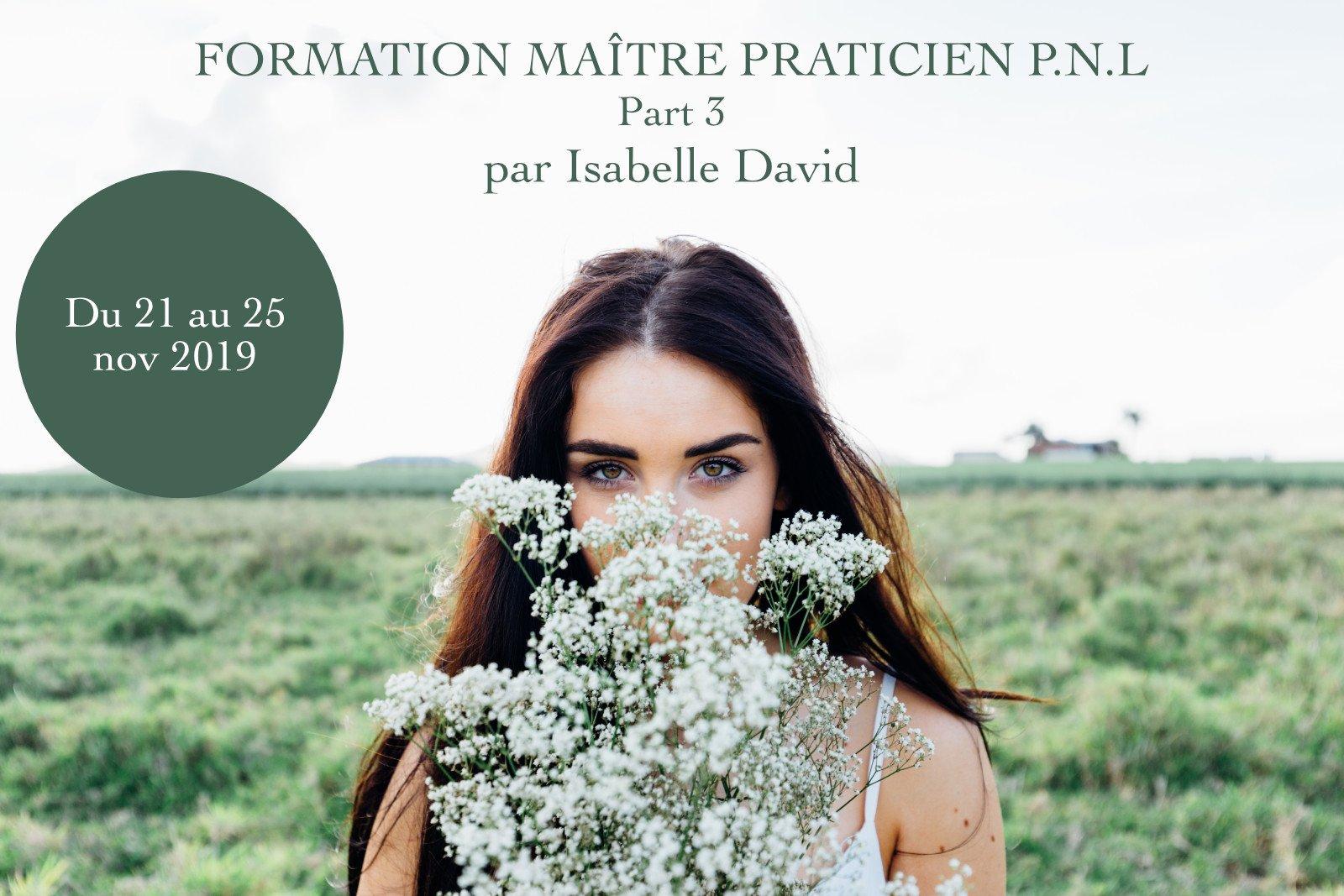 formation_maitre_praticien_pnl_a_la_reunion - du_21_au_25_nov_2019 - isabelle David - Être Soi