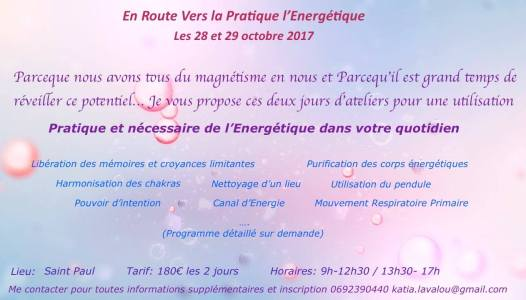 Atelier pratique énergétique le 28 et 29/10/2017 - katia lavalou - être soi