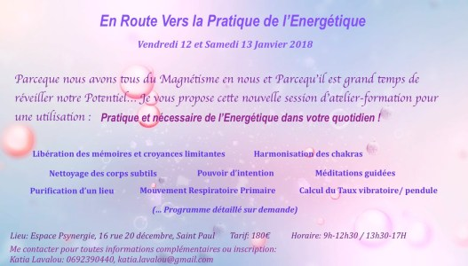 Atelier pratique énergétique le 12 et 13/01/2018 - katia lavalou - être soi