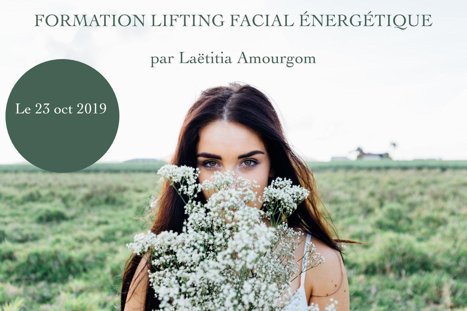 formation_lifting_facial_energetique - 23 oct 2019 - access_bars - a_la_reunion - laetitia amourgom - Être Soi