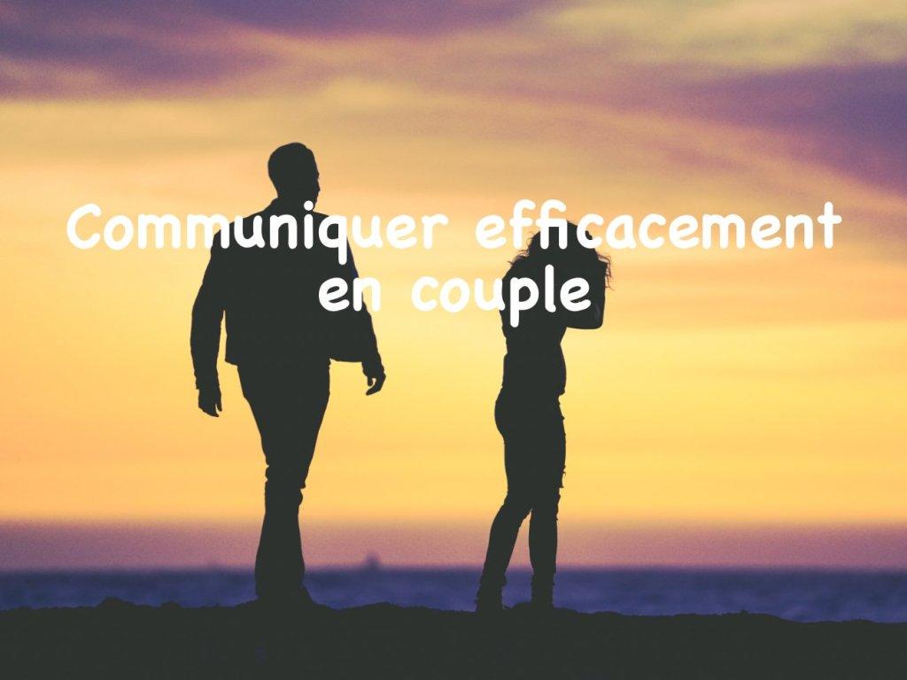 communiquer efficacement en couple - être soi