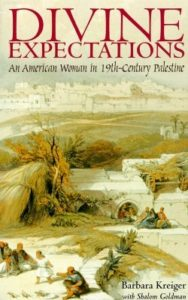 Book Cover of Divine Expectations An American Woman in 19th-Century Palestine
