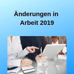 Änderungen in Arbeit 2019