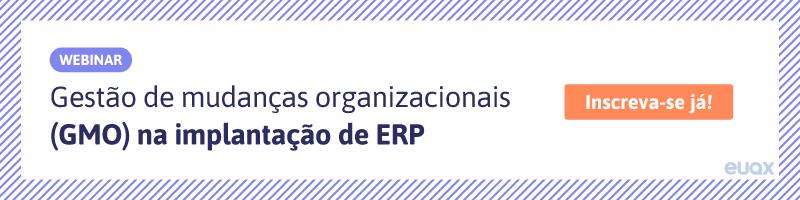 Gestão de mudanças organizacionais na implantação de ERP