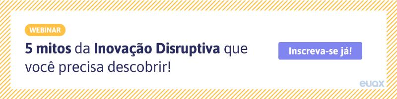 CTA-5-mitos-da-Inovação-Disruptiva-que-você-precisa-descobrir