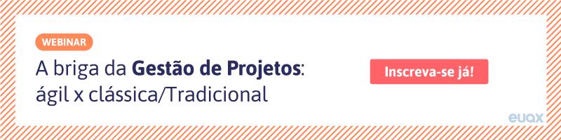 CTA-A-briga-da-Gestão-de-Projetos-ágil-x-clássicaTradicional