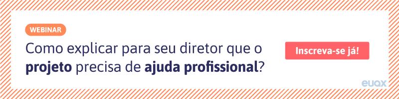 CTA-Como-explicar-para-seu-diretor-que-o-projeto-precisa-de-ajuda-profissional