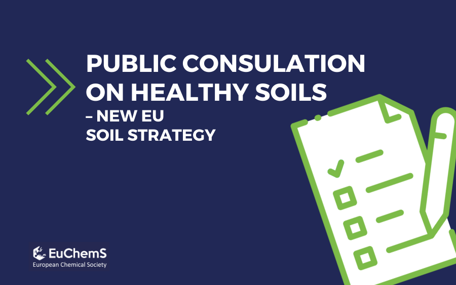 EuChemS' response to the public consultation on the new Soil Strategy