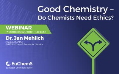 Webinar: Good Chemistry – Do Chemists Need Ethics?