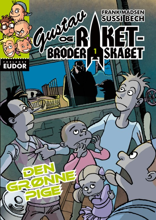 Gustav og Raketbroderskabet 1 Den grønne Pige af Frank Madsen og Sussi Bech - børnebøger