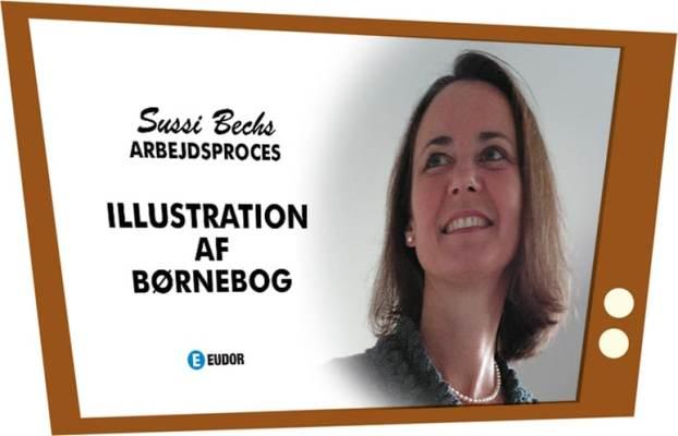 Sussi Bech: Illustration af børnebog