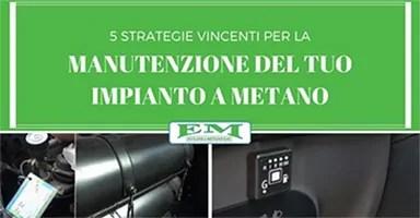 Manutenzione impianto a metano: 5 consigli vincenti euganea metano
