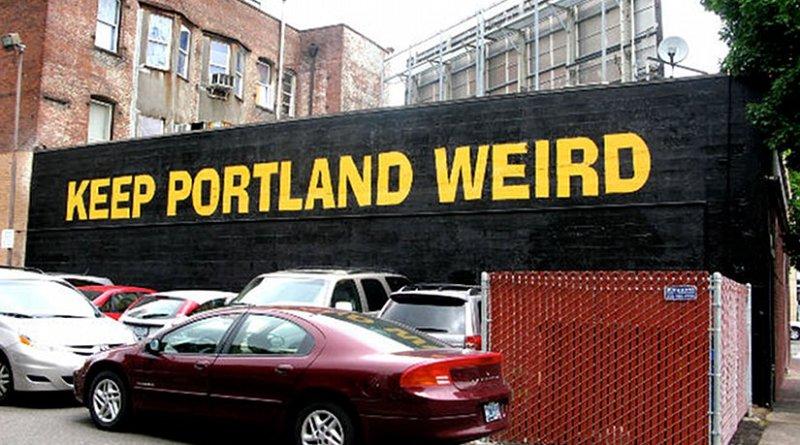 """Portland, Oregon slogan: """"Keep Portland Weird"""""""