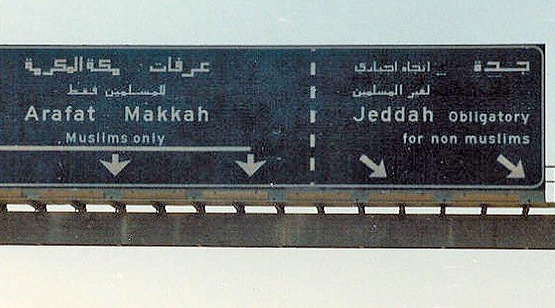 """Saudi Arabia: """"Jeddah: Obligatory for non-muslims"""" Non-Muslims are barred from entering the holy cities of Mecca and Medina. An example of religious segregation. Photo Credit: Saicome, Wikipedia Commons"""