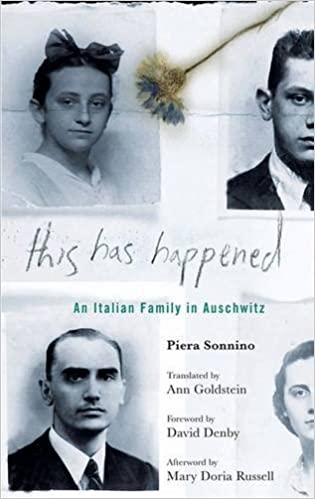 """""""This Has Happened: An Italian Family In Auschwitz,"""" by Piera Sonnino"""