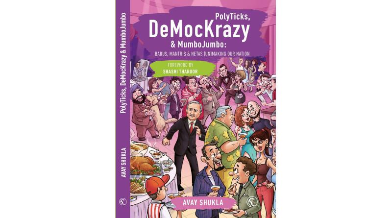 'PolyTicks, DeMocKrazy & MumboJumbo' by Avay Shukla.