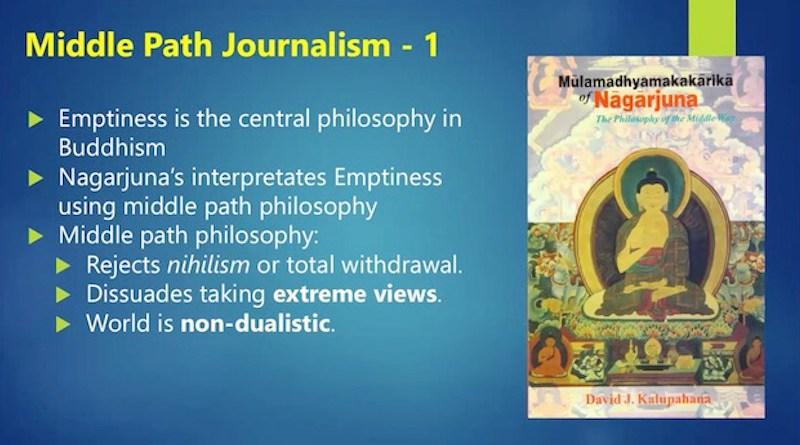 Dorji Wangchuck, Bhutanese communication scholar and filmmaker, pleaded for 'Middle Path Journalism' instead of adversial journalism. Credit: Dr Kalinga Seneviratne.