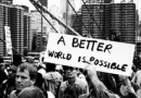 A better world is possible. Photo credit: The Society for Socialist Studies