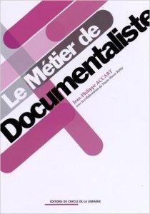 couverture Du Métier de documentaliste