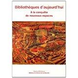 couverture de Bibliothèques d'aujourd'hui