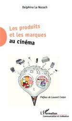 J'aimerais trouver de la documentation sur le placement de produit dans le cinéma