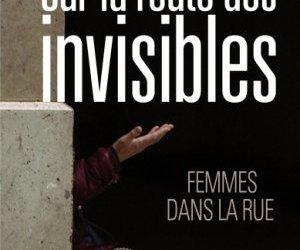 Quel est le quotidien des femmes sans-abri ?