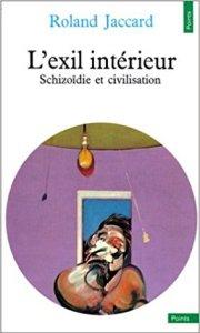 couverture du livre L'Exil intérieur. schizoïdie et civilisation