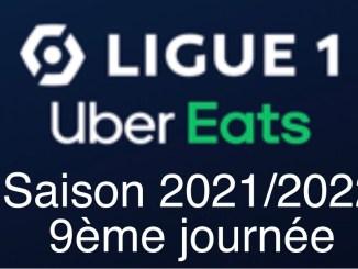 Ligue 1 Uber Eats 9ème journée saison 2021/2022